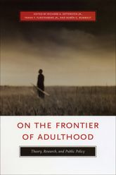 On the Frontier of AdulthoodTheory, Research, and Public Policy