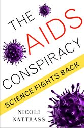 The AIDS ConspiracyScience Fights Back