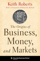 The Origins of Business, Money, and Markets$
