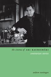 The Cinema of Aki KaurismäkiContrarian Stories