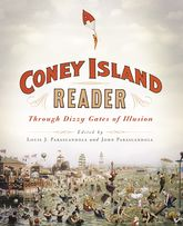 A Coney Island ReaderThrough Dizzy Gates of Illusion