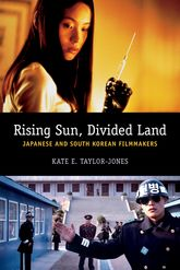 Rising Sun, Divided LandJapanese and South Korean Filmmakers