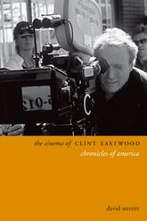 The Cinema of Clint EastwoodChronicles of America