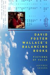 David Foster Wallace's Balancing BooksFictions of Value