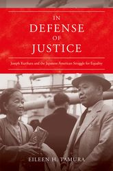 In Defense of JusticeJoseph Kurihara and the Japanese American Struggle for Equality