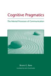 Cognitive Pragmatics: The Mental Processes of Communication
