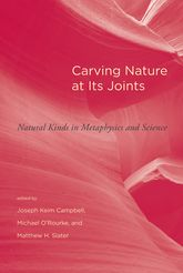Carving Nature at Its JointsNatural Kinds in Metaphysics and Science