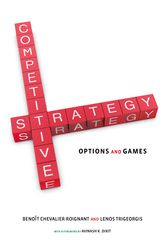 Competitive Strategy: Options and Games