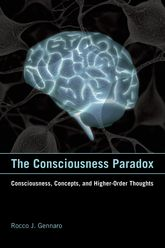 The Consciousness Paradox: Consciousness, Concepts, and Higher-Order Thoughts