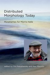 Distributed Morphology TodayMorphemes for Morris Halle