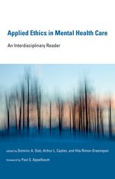 Applied Ethics in Mental Health CareAn Interdisciplinary Reader