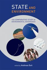 State and EnvironmentThe Comparative Study of Environmental Governance