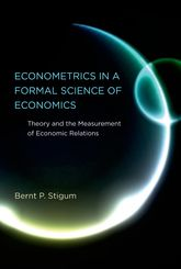 Econometrics in a Formal Science of EconomicsTheory and the Measurement of Economic Relations