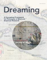 Dreaming: A Conceptual Framework for Philosophy of Mind and Empirical Research
