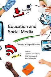 Education and Social MediaToward a Digital Future