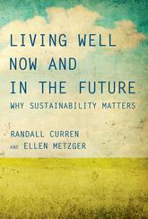 Living Well Now and in the Future: Why Sustainability Matters