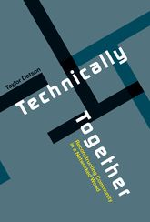 Technically Together – Reconstructing Community in a Networked World - University Press Scholarship Online