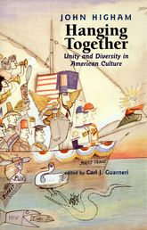 Hanging TogetherUnity and Diversity in American Culture