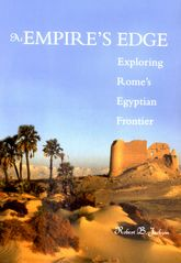 At Empire's Edge: Exploring Rome`s Egyptian Frontier