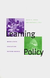 Learning PolicyWhen State Education Reform Works