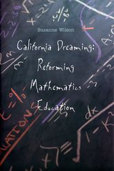 California DreamingReforming Mathematics Education