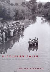 Picturing FaithPhotography and the Great Depression