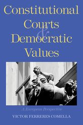 Constitutional Courts and Democratic ValuesA European Perspective