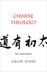 Chinese TheologyText and Context