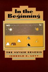 In the Beginning: The Navajo Genesis