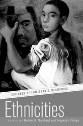 Ethnicities: Children of Immigrants in America