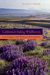 California's Fading WildflowersLost Legacy and Biological Invasions