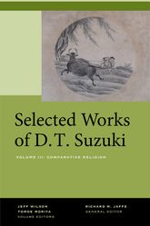 Selected Works of D.T. Suzuki, Volume III – Comparative Religion | University Press Scholarship Online