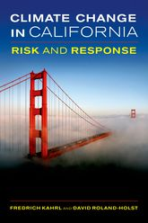 Climate Change in CaliforniaRisk and Response