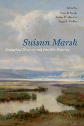 Suisun Marsh: Ecological History and Possible Futures