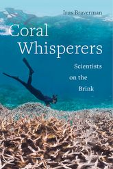 Coral WhisperersScientists on the Brink