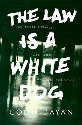 The Law Is a White Dog