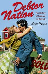 Debtor NationThe History of America in Red Ink$