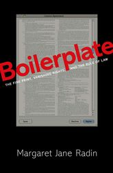 BoilerplateThe Fine Print, Vanishing Rights, and the Rule of Law