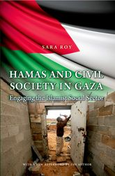 Hamas and Civil Society in GazaEngaging the Islamist Social Sector$