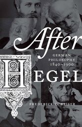 After HegelGerman Philosophy, 1840-1900