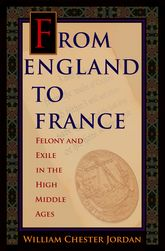 From England to FranceFelony and Exile in the High Middle Ages