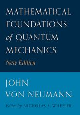 Mathematical Foundations of Quantum MechanicsNew Edition