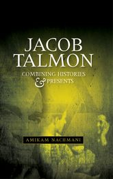 Jacob TalmonCombining histories and presents$