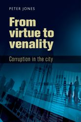 From virtue to venalityCorruption in the city$