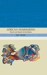 African FilmmakingNorth and South of the Sahara