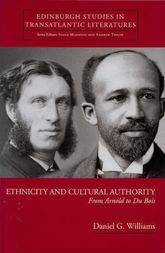 Ethnicity and Cultural Authority: From Arnold to Du Bois