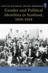 Gender and Political Identities in Scotland, 1919-1939