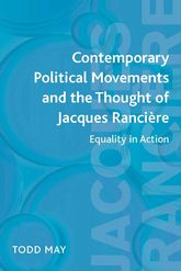 Contemporary Political Movements and the Thought of Jacques Rancière: Equality in Action