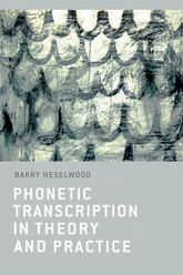 Phonetic Transcription in Theory and Practice