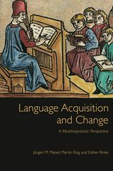 Language Acquisition and Change – A Morphosyntactic Perspective - University Press Scholarship Online
